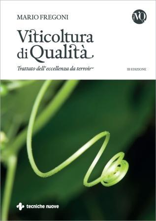 Mario Fregoni Viticoltura di qualità' - Trattato dell'eccellenza de Terroir